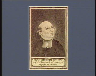 Jean Silvain Maury né à Vauréas le 26 juin 1746 deputé de Peronne : [estampe]