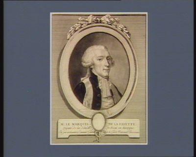 M. le marquis de La Fayette député de la sénéch.ée de Riom en Auvergne, élu par acclamation command.t général de la Garde nationale parisienne : [estampe]