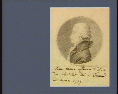 Louis Marie Florand duc du Chatelet né à Sémur en Axois 1727 : [dessin]
