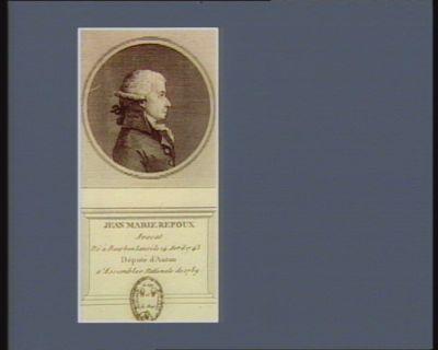 Jean Marie Repoux avocat né à Bourbon Lanci le 14 avril 1743 député d'Antun a 'Assemblee nationale de 1789 : [estampe]