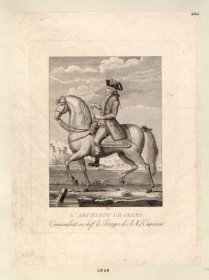 L' Archiduc Charles commandant en chef la trouppe de S.M. l'Empereur : [estampe]