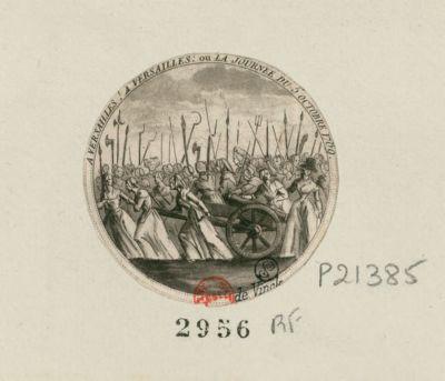 A Versailles ! A Versailles ou la journée du 5 octobre <em>1789</em> : [estampe]