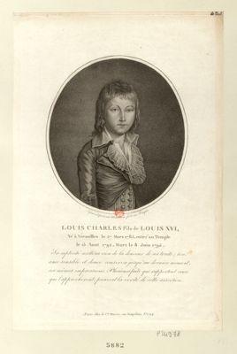 Louis Charles fils de Louis XVI né à Versailles le 27 mars 1785, entré au Temple le 13 août 1792, mort le 8 juin 1795... : [estampe]