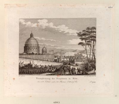 Triumpheinzug der Franzosen in Rom den 15ten Febraur 1798... : [estampe]