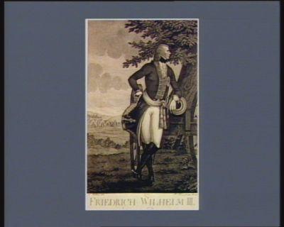 Friedrich Wilhelm III König von Preussen : [estampe]