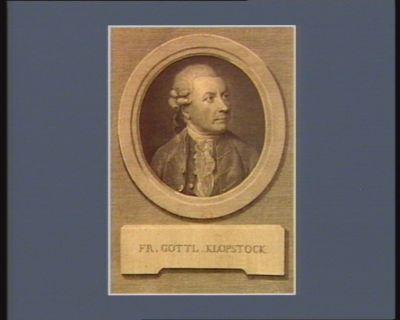 Fr. Gottl. Klopstock [estampe]