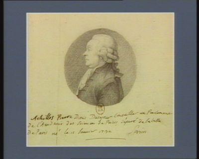 Achilles Pierre Dionis Duséjour conseiller au Parlement de l'Académie des Sciences de <em>Paris</em> député de la ville de <em>Paris</em> né le 11 janvier 1734 : [dessin]