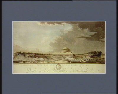 Projet d'un Palais de législature dédié à l'Assemblée Nationale par Florentin Gilbert citoyen francaise. Les plans de ce projet presentés le 20 mars 1790 sont déposés dans les archives de l'Assemblée nationale : [estampe]