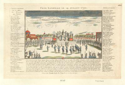 Fete Nationale le 14 juillet 1790 c'est donc en ce jour, braves citoyens françois que vous allez promettre à Dieu sur ses autels, d'étre fideles à la nation, a la loi et au Roi... : [estampe]