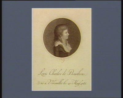 Louis Charles de Bourbon né à Versailles les 27 mars 1785 [estampe]