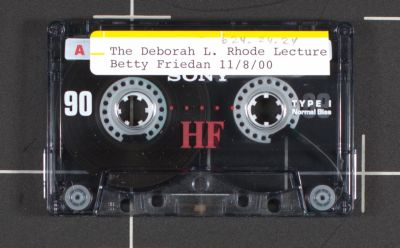 Rhode (Deborah L. ) Lecture: [lecture] Betty Friedan
