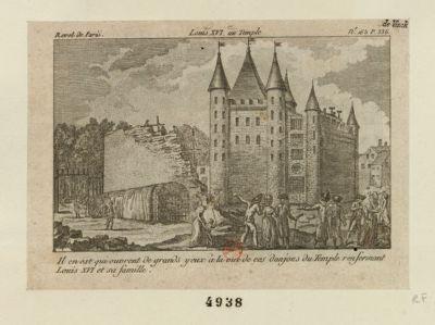 Louis XVI au <em>Temple</em> il en est qui ouvrent de grands yeux à la vue de ces donjons <em>du</em> <em>Temple</em> renfermant Louis XVI et sa famille : [estampe]