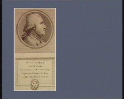 M. Bucaille curé de Frélun né à Boulogne sur Mer en fevrier 1749 député de Calais et Ardres à l'Assemblée nationale de 1789 : [estampe]