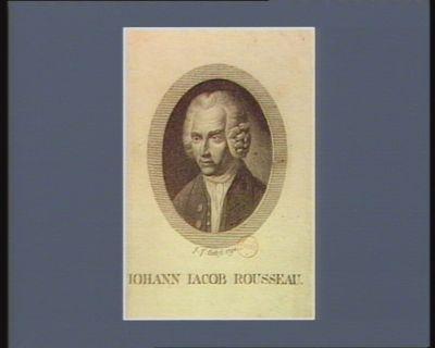 Iohann Iacob <em>Rousseau</em> [estampe]