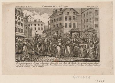 Evénement du 14 7.bre 1792 des gens apostés s'étant repandus dans les marchés de Paris arrachaient aux femmes leurs montres, boucles d'oreille, etc. Plusieurs de ces voleurs revettus d'écharpes furent saisis et immolés sur le champ : [estampe]
