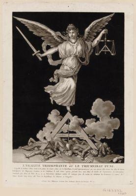 <em>L</em>' Egalité triomphante ou le Triumvirat puni [estampe]