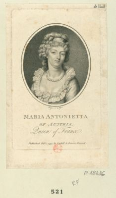 Maria Antonietta of Austria Queen of France : [estampe]