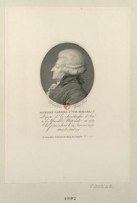 Honoré Gabriel c.te de Mirabeau député de la sénéchaussée d'Aix à l'Assemblée nationale en 1789, élu président le 29 janvier 1791, mort le 2 avril 1791 : [estampe]