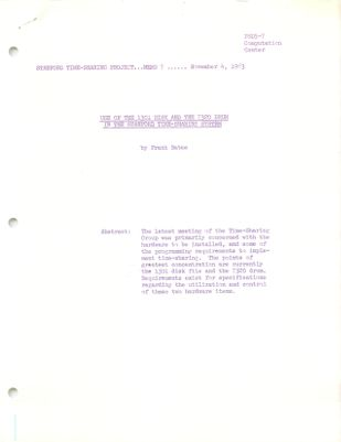 Stanford Time-Sharing Project Memo : Use of the 1301 Disk and the 7320 Drum in the Stanford Time-Sharing System. Memo 07