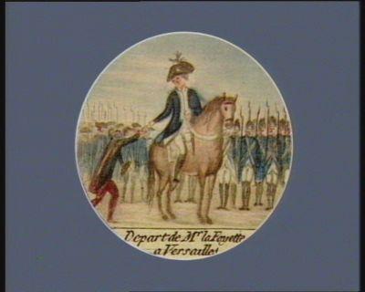 Depart de Mr la Fayette a Versailles [estampe]