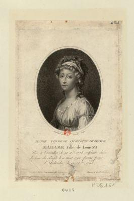 Marie Therese Charlotte de France, Madame fille de Louis XVI née à Versailles le 19 7.bre 1778, enfermée dans la tour du Temple le 10 aout 1792, partie pour l'Autriche le 19 X.bre 1795 : [estampe]