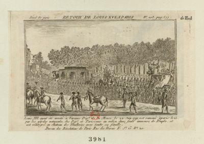 Retour de Louis XVI a <em>Paris</em> Louis XVI ayant été arreté à Varenne dépt de la Meuse le 22 juin 1791 est ramené à <em>Paris</em> le 25 par les gardes nationales des dép.s et parisiennes au milieu dune foule immense de peuple, et est réintégré au chateau des Thuilleries avec toutte sa famille : [estampe]