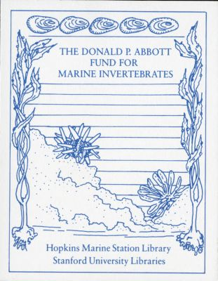 Donald P. Abbott Fund for Marine Invertebrates : Hopkins Marine Station Library