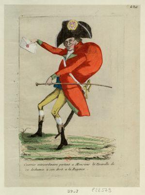 Courrier extraordinaire portant a Monsieur la nouvelle de sa decheance a son droit a la regence [estampe]