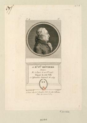 J. B.te P.re Béviere notaire né à Paris le 20 8.bre 1723 deputé de cette ville à l'Assemblée nationale de 1789 : [estampe]