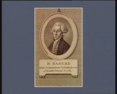 B. Barere député du departement des Hautes Pyrénées à l'Assemblée nationale de 1789 : [estampe]