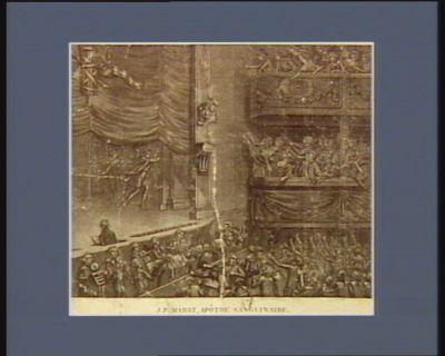 J.P. <em>Marat</em>, apôtre sanguinaire traité comme il le mérite. Applaudissements unanimes des spectateurs : [estampe]