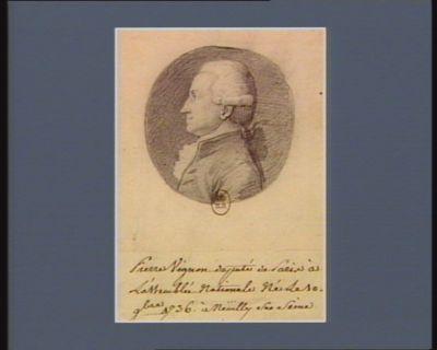 Pierre Vignon député de <em>Paris</em> à l'Assemblée nationale, né le 10 9.bre 1736 à Neuilly sur Seine : [dessin]