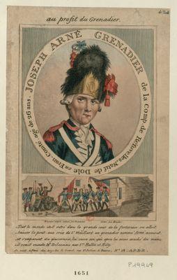 Joseph Arné Grenadier de la Comp. de Réfuvelles, Natif de Dole en Fran. Comté agé de 26 ans Tout le monde etoit entré dans la grande cour de la forteresse... : [estampe]