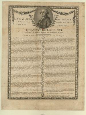 Louis XVI Roi de France et de Navarre. Né à Versailles le 23 août 1754 mort le 21 janvier <em>1793</em> testament de Louis XVI conforme à la minute déposée à la commune de Paris... : [estampe]