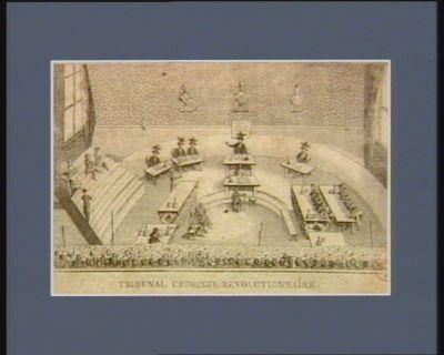 Tribunal criminel révolutionnaire etabli au Palais a Paris par la loi du 10 mars 1793 : [estampe]