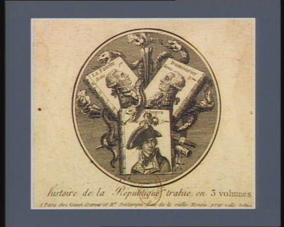 Histoire de la Republique trahie, en 3 volumes [estampe]