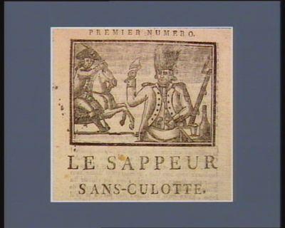 Le  Sappeur sans-culotte [estampe]
