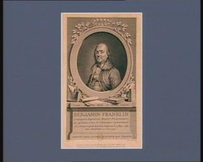 Benjamin Franklin compagnon imprimeur, ministre plénipotentiaire des 14 Etats-Unis de l'Amérique septentrionale. Né à Boston, capitale de la Nouv. Angleterre le 17 janv. 1706. Mort à Philadelphie en avril <em>1790</em> : [estampe]