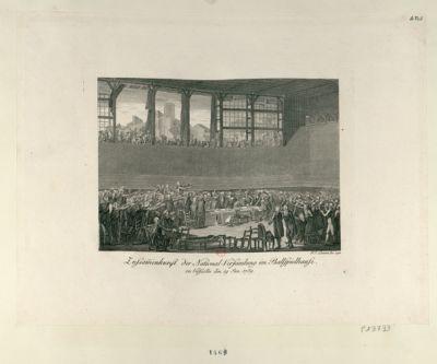 Zussam[m]enkunst der National - Versamlung im Ballspielhause zu Versailles den 19 Jun. <em>1789</em> : [estampe]