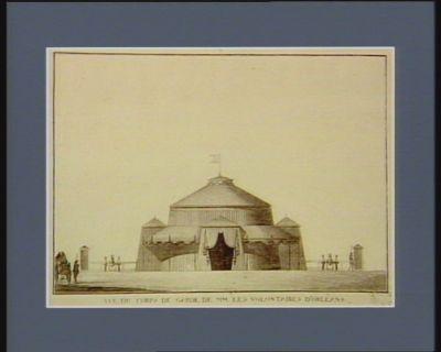 Vue du corps de garde de MM. les volontaires d'Orléans executé par M. Le Brun architecte. Dedie a ses concitoyens : [estampe]