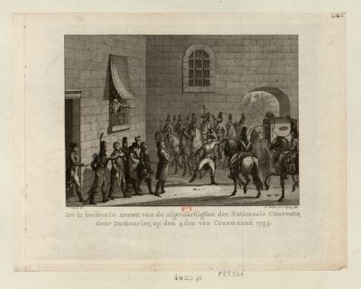 Het in hechtenis nemen van de afgevaardigden der Nationa.le Conventie, door Dumouriez [estampe]