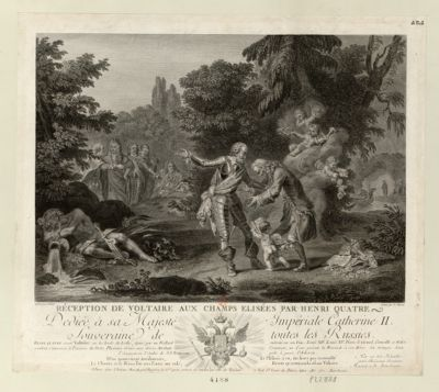 Réception de Voltaire aux Champs Elisées par Henri quatre dédiée à sa Majesté Impériale Catherine II souveraine de toutes les Russies : [estampe]