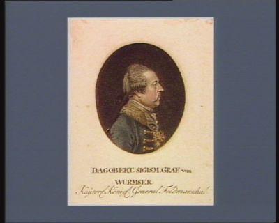 """Dagobert. Sigism. Graf von Wurmser Kay""""ser. König. General Feldmarschal [estampe]"""