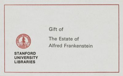 Gift of the Estate of Alfred Frankenstein