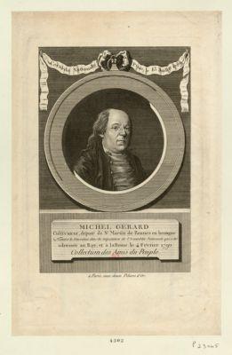 Michel Gerard cultivateur, député de St Martin de Rennes en Bretagne, nommé le deuxième, dans la deputation de l'Assemblée nationale, qui a été adressée au roy, et à la reine, le 4 février 1790 : [estampe]