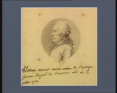 M. Latteux avocat ancien maire de Boulogne-sur-Mer député du Boulonnois né le 14 juillet 1718 : [dessin]