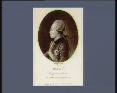 Paul I.er Empereur de Russie né le 1.er octobre 1734 [i.e. 1754], mort en 1801 : [estampe]