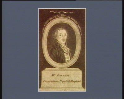 Mr Barnave propriétaire. Député du Dauphiné : [estampe]