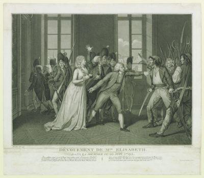 Dévouement <em>de</em> M.de Elisabeth dans la journée <em>du</em> <em>20</em> <em>juin</em> <em>1792</em> <em>des</em> scélérats crient : où est la Reine ? nous voulons sa tête ! La princesse Elisabeth qui n'avait pas voulu quitter son frère dans ce danger, se tourne vers ces assassins, présente sa poitrine à leurs poignards, et leur dit avec fermeté : la voici la Reine... : [estampe]