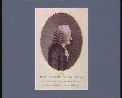 M.F. Arouet de Voltaire né à Paris en 1694 et mort en 1778, déposé au Panthéon le 11 juillet 1792 : [estampe]